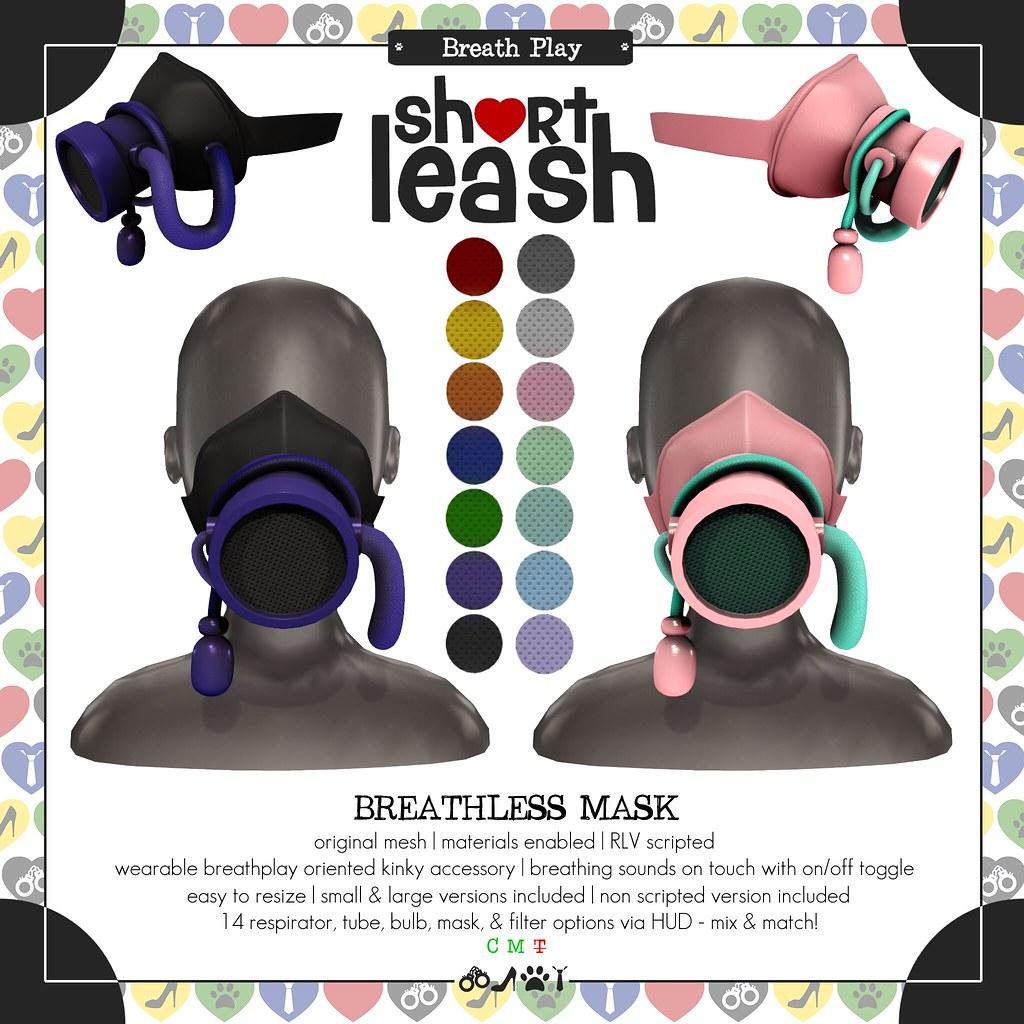.:Short Leash:. Breathless Mask