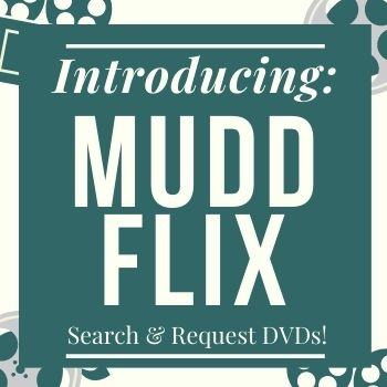 "Text reads: ""Introducing: Mudd Flix, Search & Request DVDs!""on top of a green box with green film reel images in the background."