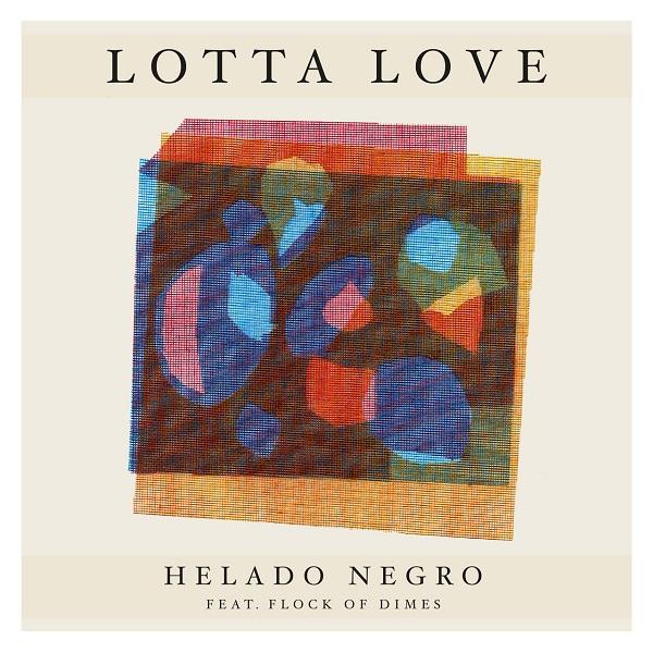 Helado Negro - Lotta Love