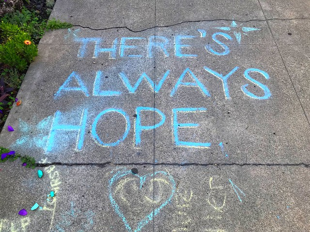 """""""There's Always Hope"""""""
