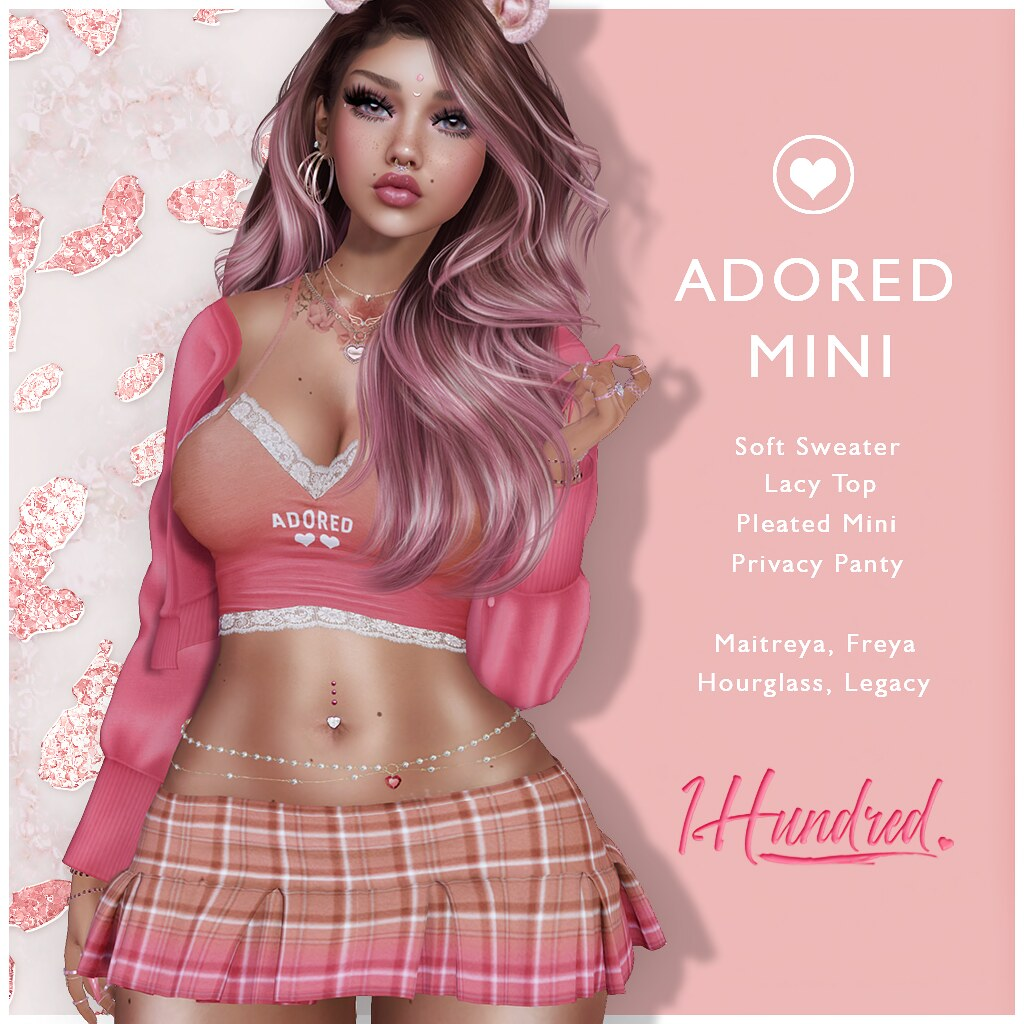 1 Hundred. Adored Mini NEW @ WIP