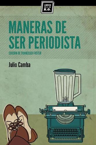 Portada Vertical Maneras de ser periodista Fuente Libros del KO