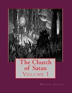 The Church of Satan - Aquino, Michael