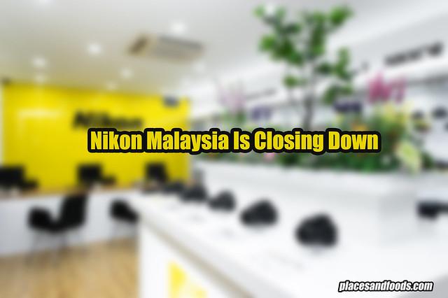 nikon malaysia is closing down