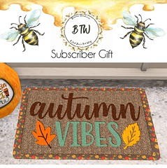 BTW November Subscriber Gift