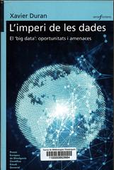 Xavier Duran, L'imperi de les dades
