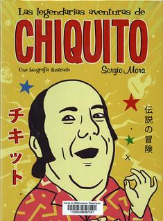 Sergio Mora, Las legendarias aventuras de chiquito
