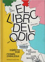 Fermín Zabalegui y Luis Mazón, El libro del odio