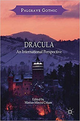Dracula : An International Perspective - Marius-Mircea Crișan