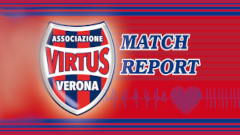 Modena - Virtus Verona interviste e immagini salienti