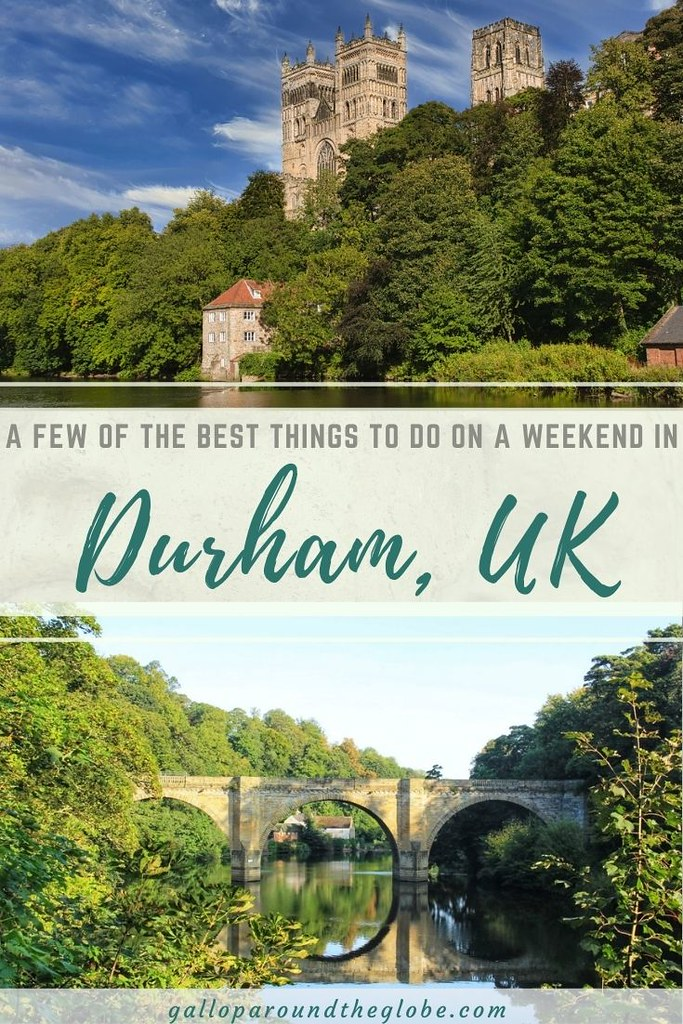 A Few of the Best Things to Do on a Weekend in Durham, UK