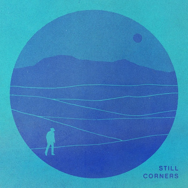 Still Corners - Crying