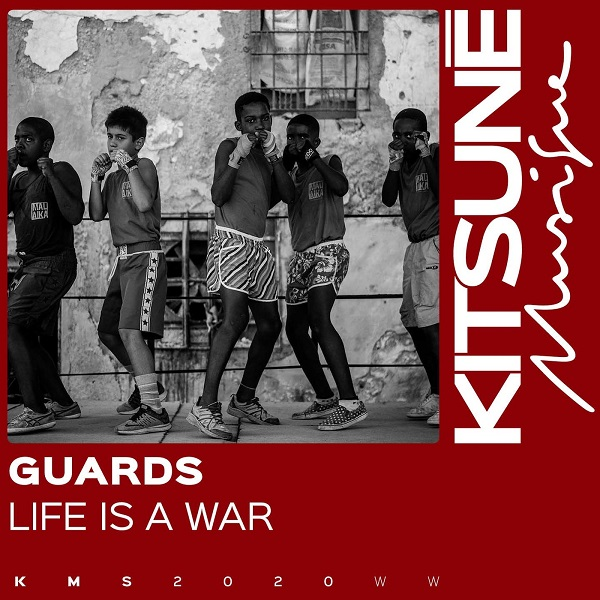 Guards - Life Is A War