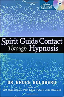 Spirit Guide Contact Through Hypnosis - Bruce Goldberg