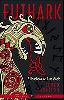 Futhark, a handbook of rune magic - Edred Thorsson