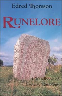 Runelore  a handbook of esoteric runology - Edred Thorsson