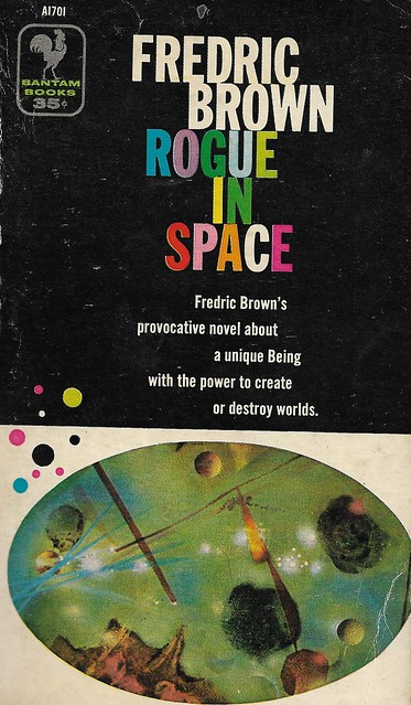 ROGUE IN SPACE by Fredric Brown. Bantam 1957. 164 pages