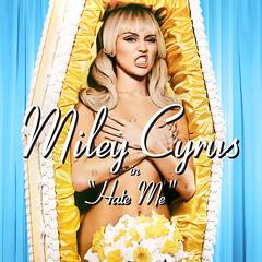 Miley Cyrus - Hate Me