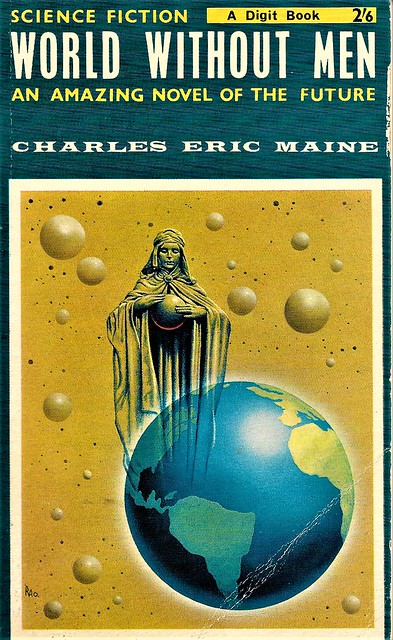 WORLD WITHOUT MEN by Charles Eric Maine. Digit 1963. 158 pages.