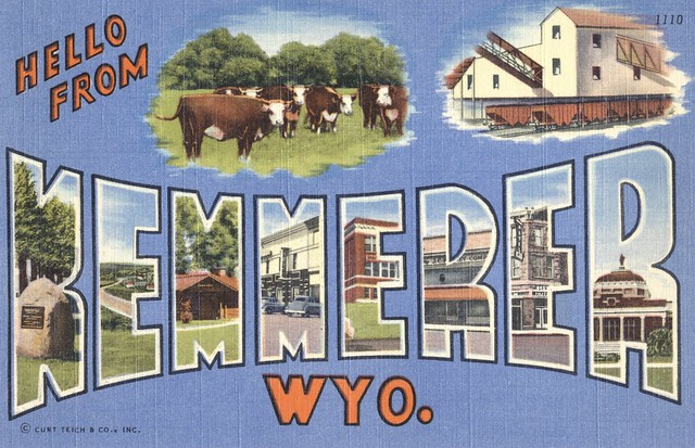 Greetings from Kemmerer, Wyoming