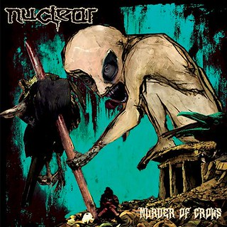 Album Review: Nuclear - Murder of Crows