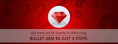 Get More Out of Queries in Rails Using Bullet in Just 3 Steps