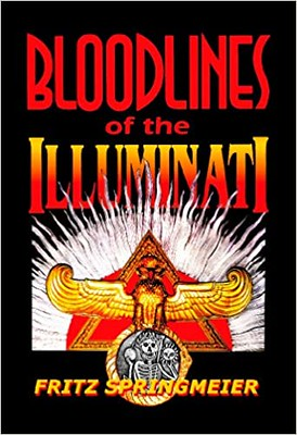Bloodlines of the Illuminati - Fritz Springmeier