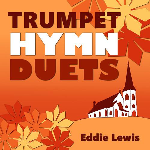 Trumpet Hymn Duets Digital Album - Trumpet CDs