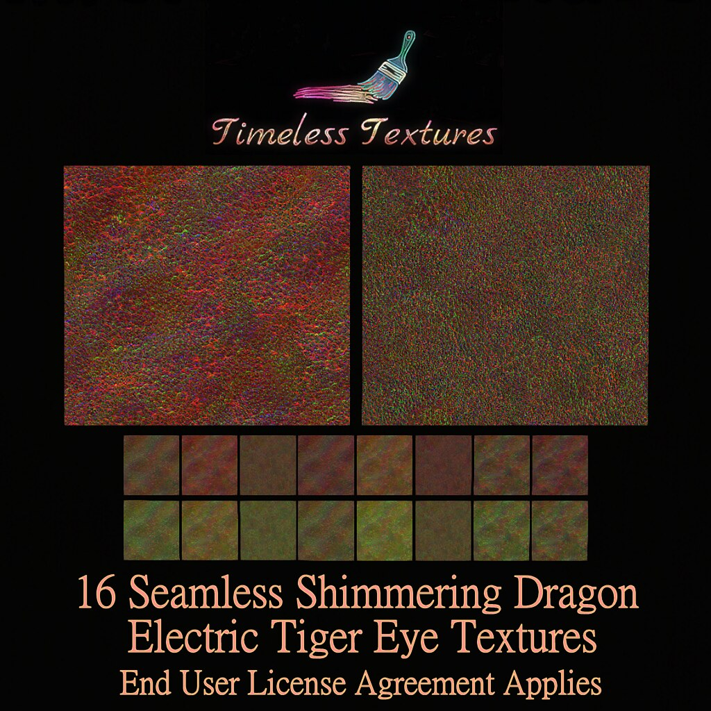 TT 16 Seamless Shimmering Dragon Electric Tiger Eye Timeless Textures ++