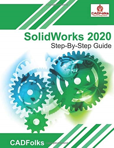 SolidWorks 2020 Step By Step Guide for engineer