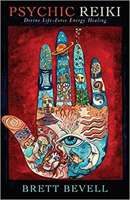 Psychic Reiki Divine Life-Force Energy Healing - Brett Bevell