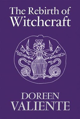 The Rebirth of Witchcraft - Doreen Valiente
