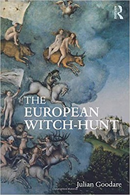 The European Witch-Hunt - Julian Goodare