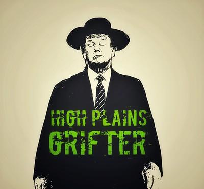 High Plains Grifter