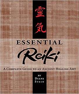 Essential Reiki A Complete Guide To An Ancient Healing Art - Diane Stein