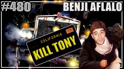 KILL TONY #480