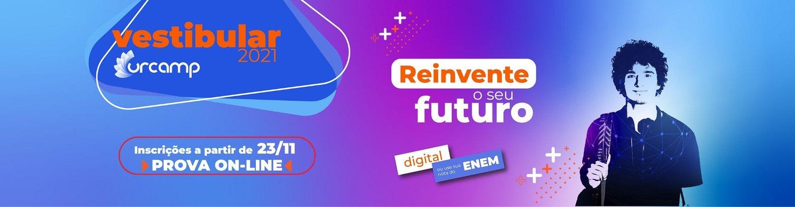 Vestibular Urcamp - Reinvente o seu futuro - inscrições a partir de 23/11