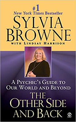 The Other Side and Back A Psychics Guide to Our World and Beyond - Sylvia Browne, Lindsay Harrison