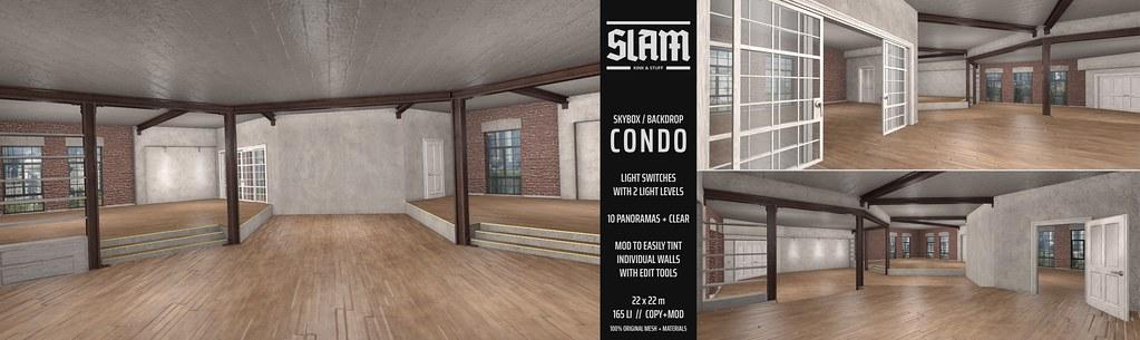 SLAM // condo @ MAN CAVE