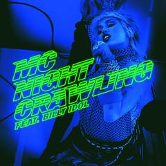 Miley Cyrus - Night Crawling (feat. Billy Idol)