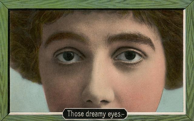 Those Dreamy Eyes