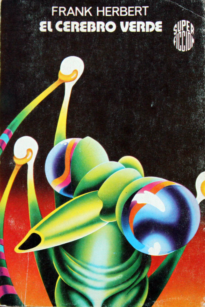 "Horacio Salinas Blanch - ""The Green Brain"" by Frank Herbert, 1978"