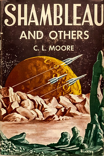 """Shambleau and Others"" by C. L. Moore. New York Gnome Press, (1953). First edition.  Jacket design by Ric Binkley.  C. L. Moore was among the first women to write in the science fiction and fantasy genres,"