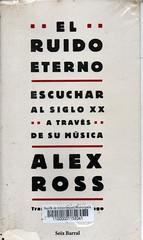Alex Ross, El ruido eterno