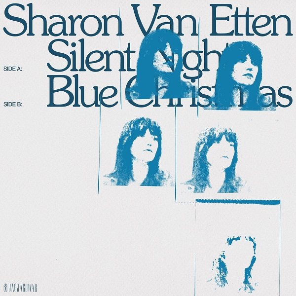 Sharon Van Etten - Silent Night - Blue Christmas