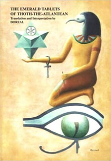 The Emerald Tablets of Thoth The Atlantean - Michael Doreal