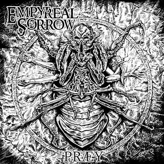 Album Review: Empyreal Sorrow - PRÆY