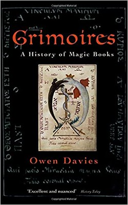 Grimoires : A History of Magic Books - Owen Davies