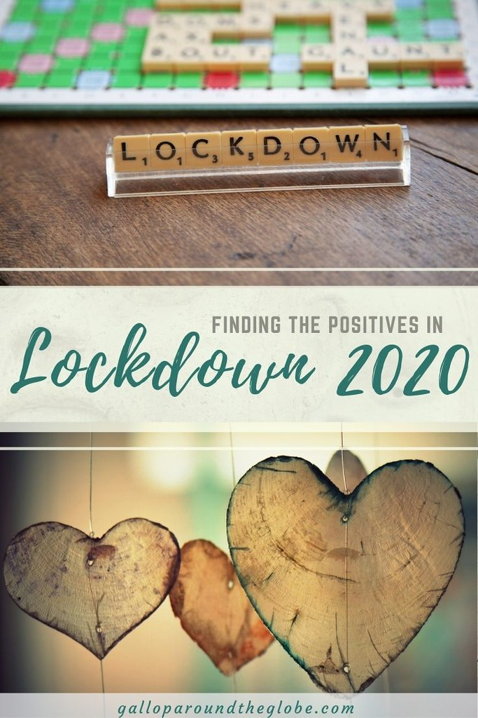 Finding the Positives in Lockdown 2020| Gallop Around The Globe
