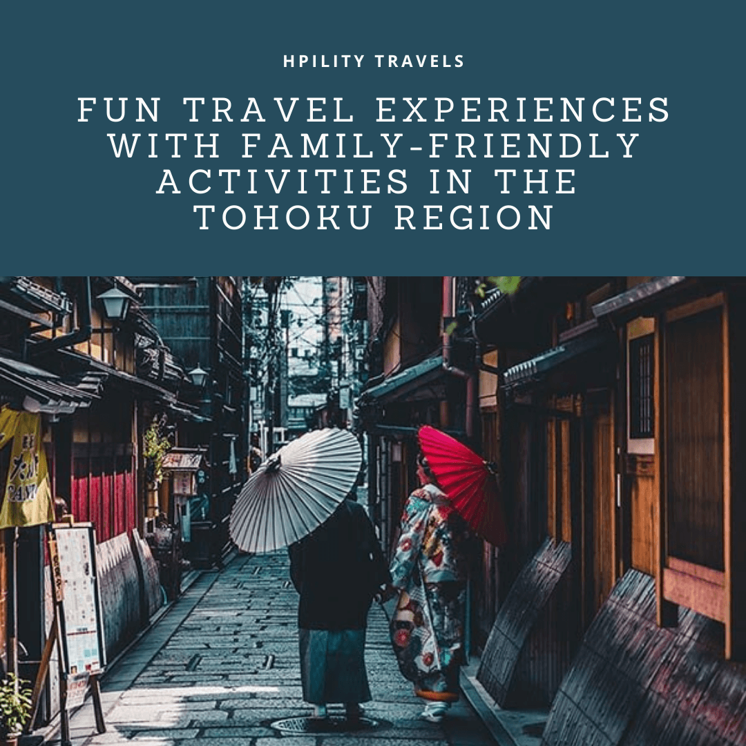 Fun activities in the Tohoku Region